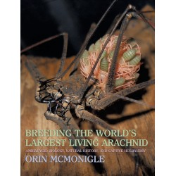 Breeding the World's Largest Living Arachnid (Book)