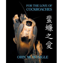 For The Love of Cockroaches (Book)